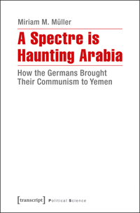 A Spectre is Haunting Arabia