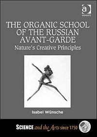 The Organic School of the Russian Avant-Garde