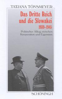 Das Deutsche Reich und die Slowakei 1939-1945