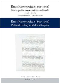 Ernst Kantorowicz (1895-1963). Storia politica come scienza culturale