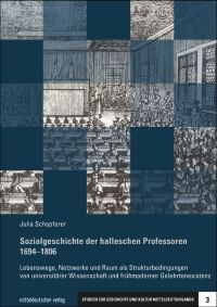 Sozialgeschichte der halleschen Professoren 1694-1806