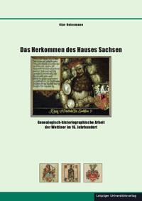 Das Herkommen des Hauses Sachsen