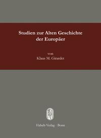 Studien zur Alten Geschichte der Europäer