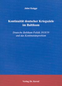 Kontinuität deutscher Kriegsziele im Baltikum