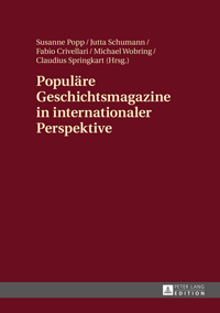 Populäre Geschichtsmagazine in internationaler Perspektive