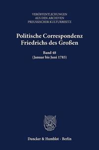 Politische Correspondenz Friedrichs des Großen