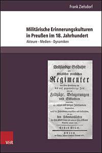 Militärische Erinnerungskulturen in Preußen im 18. Jahrhundert