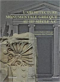 L'architecture monumental grecque au IIIe siècle a.C.