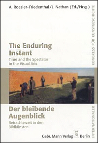 The Enduring Instant / Der bleibende Augenblick