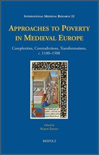 Approaches to Poverty in Medieval Europe