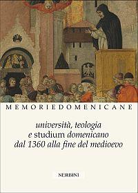 Università, teologia e studium domenicano dal 1360 alla fine del Medioevo
