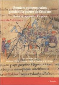 Routiers et mercenaires pendant la guerre de Cent ans