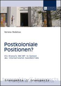 Postkoloniale Positionen?