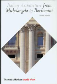 Italian architecture: from Michelangelo to Borromini