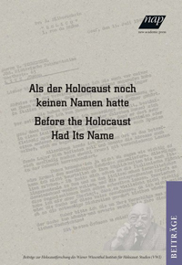 Als der Holocaust noch keinen Namen hatte