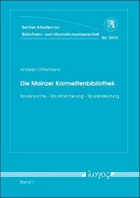 Die Mainzer Karmelitenbibliothek