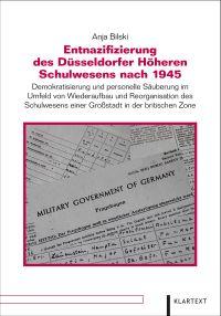 Die Entnazifizierung des D�sseldorfer H�heren Schulwesens