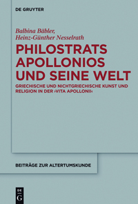 Philostrats Apollonios und seine Welt