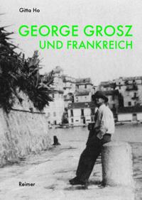 George Grosz und Frankreich