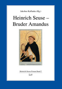 Heinrich Seuse - Bruder Amandus