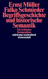 Begriffsgeschichte und historische Semantik