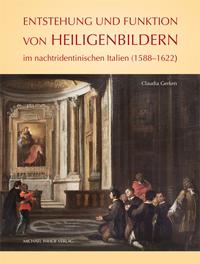 Entstehung und Funktion von Heiligenbildern im nachtridentinischen Italien (1588-1622)