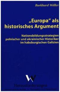 """""""Europa"""" als historisches Argument"""