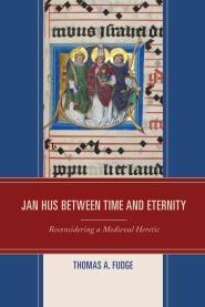 Jan Hus between Time and Eternity