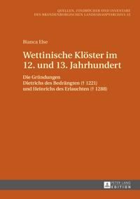 Wettinische Klöster im 12. und 13. Jahrhundert