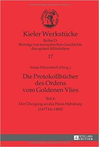 Die Protokollbücher des Ordens vom Goldenen Vlies