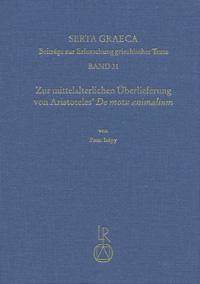 Zur mittelalterlichen Überlieferung von Aristoteles' De motu animalium