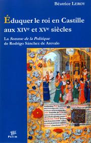 Éduquer le roi en Castille aux XIVe et XVe siècles