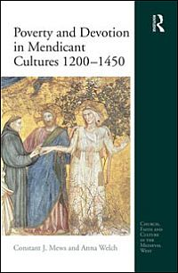 Poverty and Devotion in Mendicant Cultures, 1200-1450