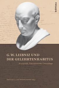 G. W. Leibniz und der Gelehrtenhabitus