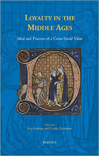 Loyalty in the Middle Ages