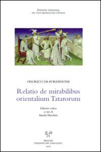 Relatio de mirabilibus orientalium Tatarorum