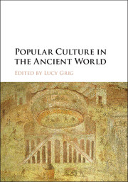 Popular Culture in the Ancient World