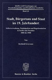 Stadt, Bürgertum und Staat im 19. Jahrhundert