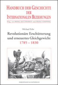 Revolutionäre Erschütterung und erneuertes Gleichgewicht