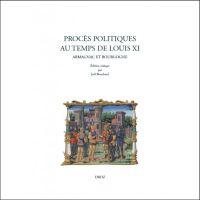 Procès politiques au temps de de Louis XI