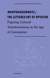 Morphogrammata / The Lettered Art of Optatian