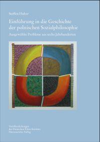 Einf�hrung in die Geschichte der polnischen Sozialphilosophie