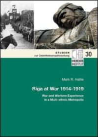 Riga at War 1914-1919
