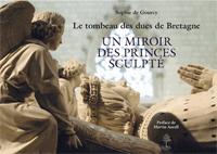 Le tombeau des ducs de Bretagne