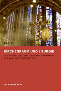 Kirchenraum und Liturgie
