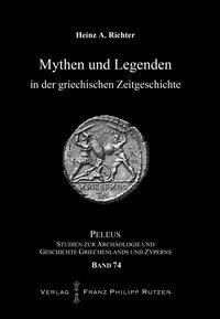 Mythen und Legenden in der griechischen Zeitgeschichte