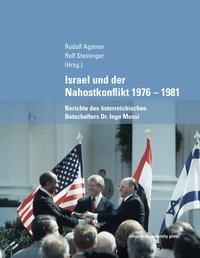 Israel und der Nahostkonflikt 1976-1981