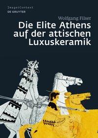 Die Elite Athens auf der attischen Luxuskeramik