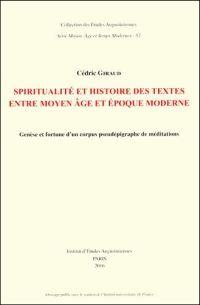 Spiritualité et histoire des textes entre Moyen Âge et époque moderne