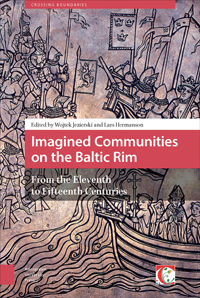 Imagined Communities on the Baltic Rim, from the Eleventh to Fifteenth Centuries